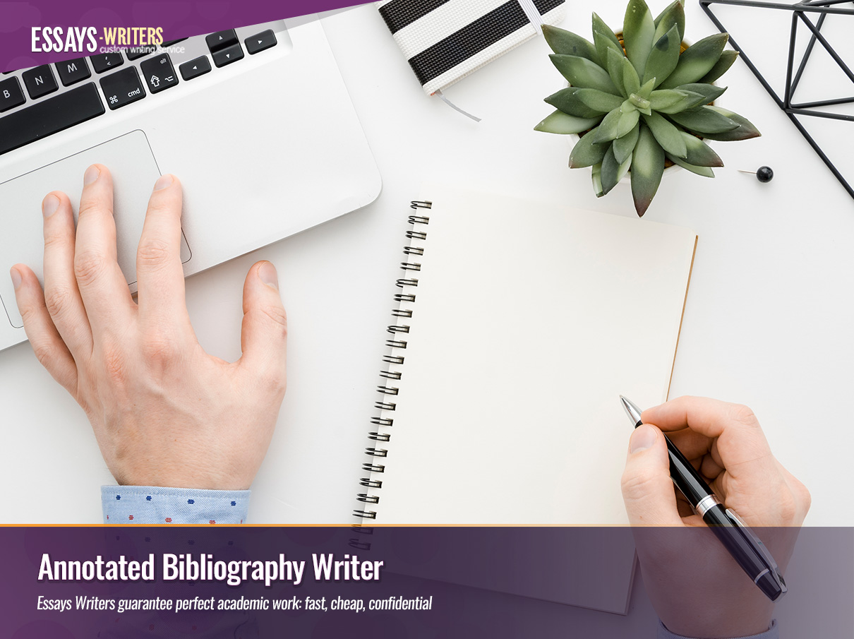 Hire an Annotated Bibliography Writer at Essays-Writers.com