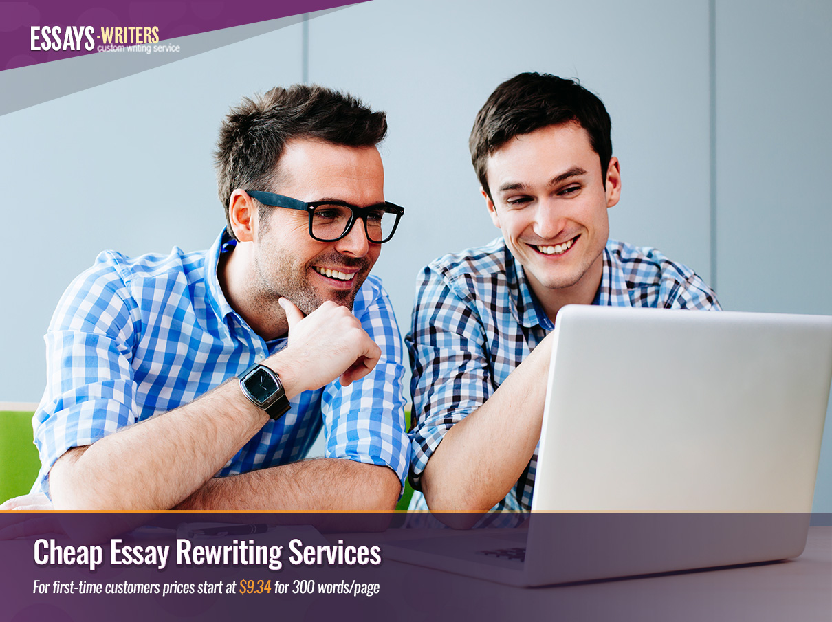 Cheap Essay Rewriting Services from Essays-Writers.com Experts