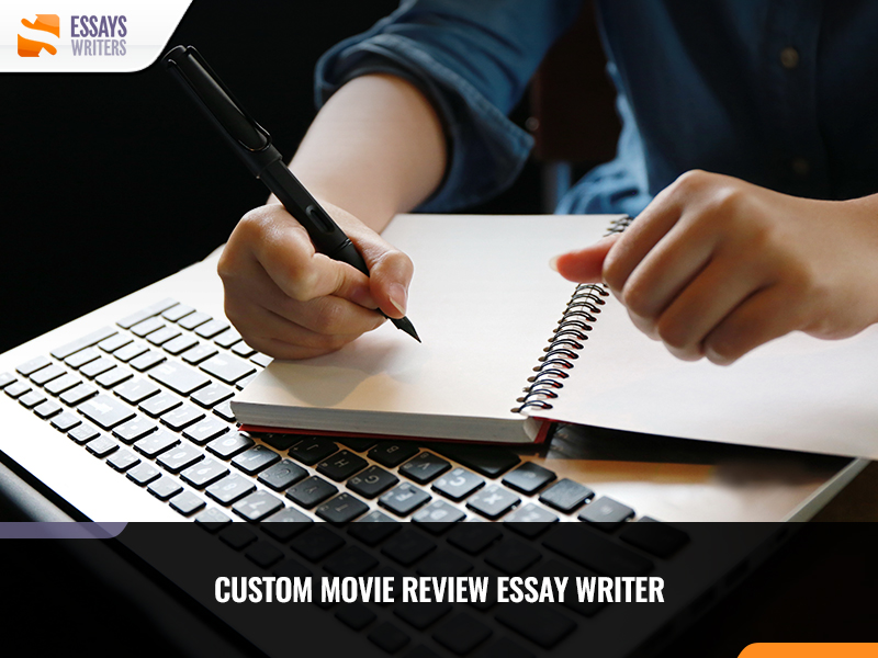 Custom Movie Review Essay Writer