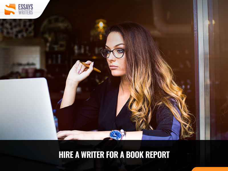Hire a Writer for a Book Report Paper