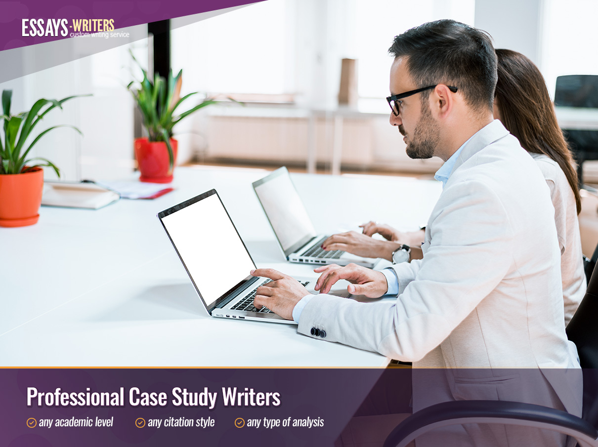 Hire Professional Case Study Writers at Essays-Writers.com